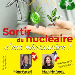 Jeudi 24 mai, «Sortir du Nucléaire c'est nécessaire» à Annemasse avec Rémy Pagani, Maire de Genève et Mathilde Panot, Député «France insoumise»