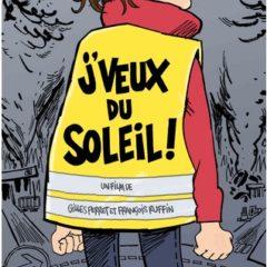 «J'veux du soleil» le film de Gilles Perret et de François Ruffin en avant première, samedi 16 février au Rabelais