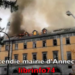 La mairie d'Annecy en flammme