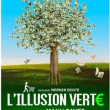 Mercredi 22 janvier au Parnal avec ATTAC, projection de «Illusion verte», pour ne pas se faire manipuler par l'économie verte