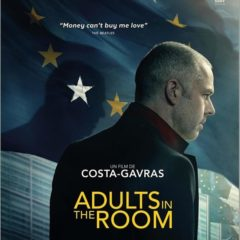 Mercredi 19 février «Adults in the room  » au Cinéma le Parnal