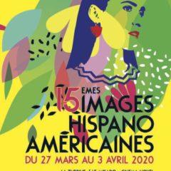 Les 15èmes IMAGES HISPANO AMÉRICAINES à l'affiche du 27 mars au 3 avril