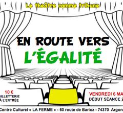 Ce vendredi 6 mars à 20H00 «En route vers l'égalité», soirée théâtre organisée par la CGT et LCE