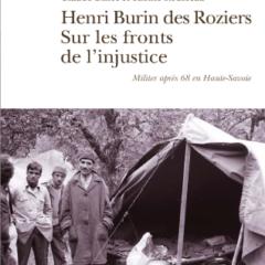 Sortie du livre «Henri Burin des Roziers Sur les fronts de l'injustice»  Histoire des luttes en Haute-Savoie de 1971 à 1978