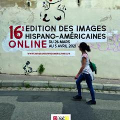 Les 16èmes Images hispano-américaines online