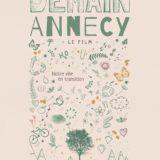 «Demain Annecy» un documentaire  en avant première les 2-3-4-5-6 juillet