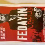 À travers le combat de George Abdallah, le documentaire «Fedayin» retrace l'histoire de la résistance palestinienne