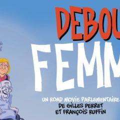 Debout les femmes un film de Gilles Perret et François Ruffin